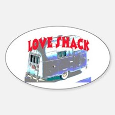 LOVE SHACK (TRAILER) Sticker (Oval)