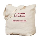 Let's eat grandma Canvas Bags