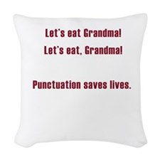 Lets eat Grandma Woven Throw Pillow