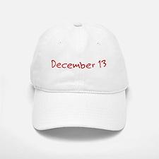 December 13 Baseball Baseball Cap