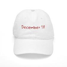 December 18 Baseball Cap
