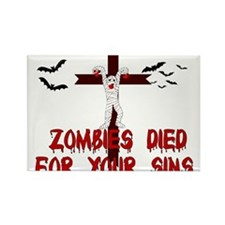Zombies Died For Your Sins Rectangle Magnet