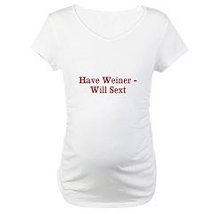 Have Weiner - Will Sext Shirt