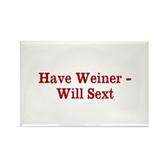 Have Weiner - Will Sext Rectangle Magnet (10 pack)