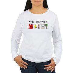 It feels good to be a MAKER-lt Long Sleeve T-Shirt
