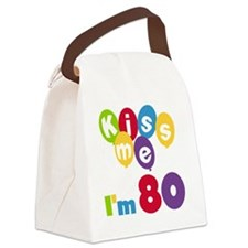 Kiss Me I'm 80 Canvas Lunch Bag