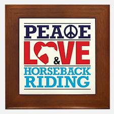 Peace Love and Horseback Riding Framed Tile