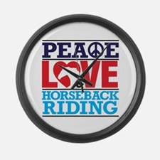 Peace Love and Horseback Riding Large Wall Clock