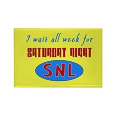 Waiting All Week for SNL Rectangle Magnet