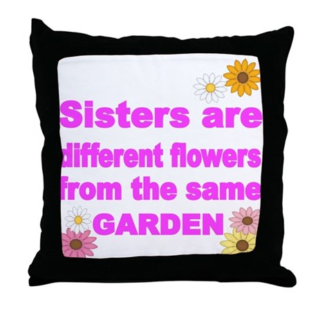 Sister Are Different Flower From The Same Garden T By Terriblyfinetees