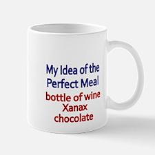 My idea of the perfect meal Mug