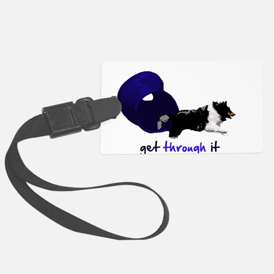 tunnel_getthroughit.png Luggage Tag
