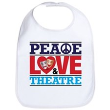 Peace Love and Theatre Bib