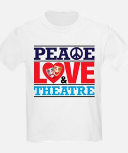 Peace Love and Theatre T-Shirt