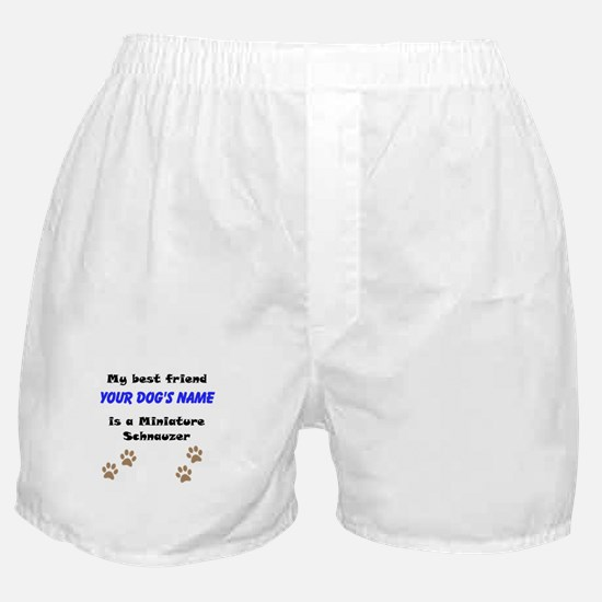 Custom Miniature Schnauzer Best Friend Boxer Short