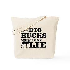 I Love Big Bucks Tote Bag