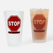 Stop: In All Dimensions Drinking Glass