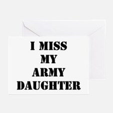I Miss My Army Daughter Greeting Cards (Package of