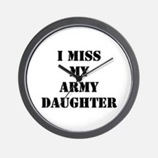 I Miss My Army Daughter Wall Clock