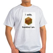 """I settle, therefore I am"" T-shirt. T-Shirt"