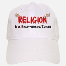 Religion is a brain-sucking zombie Baseball Baseball Cap