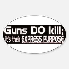 Guns DO kill. Decal