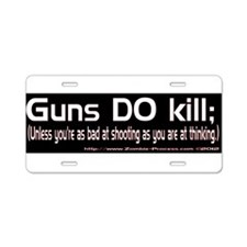 Guns Kill Aluminum License Plate
