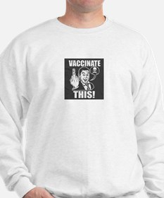 Vaccinate This! Sweater