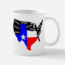 Not Texas Mug
