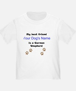 Custom German Shepherd Best Friend T-Shirt