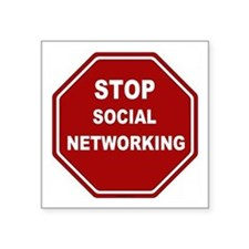 "STOP Social Networking Square Sticker 3"" x 3"""