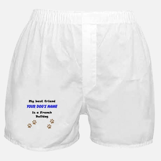 Custom French Bulldog Best Friend Boxer Shorts