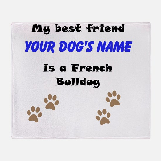 Custom French Bulldog Best Friend Throw Blanket