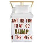 I Hunt Bumps in the Night Twin Duvet
