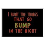 I Hunt Bumps in the Night Large Poster
