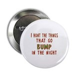 I Hunt Bumps in the Night 2.25