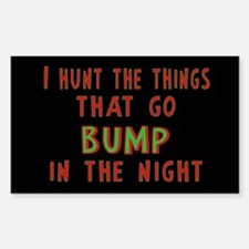 I Hunt Bumps in the Night Decal