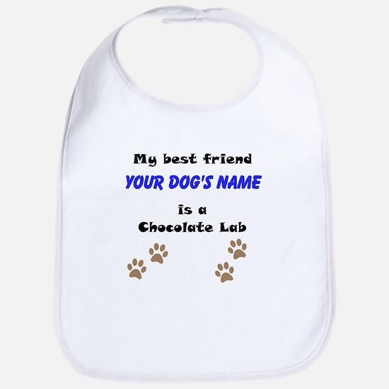 Custom Chocolate Lab Best Friend Bib