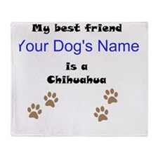 Custom Chihuahua Best Friend Throw Blanket