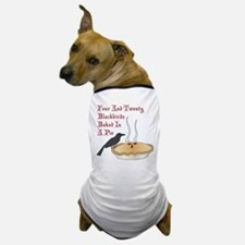 Four And Twenty Blackbirds Dog T-Shirt