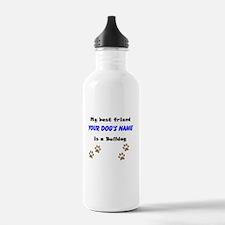 Custom Bulldog Best Friend Water Bottle