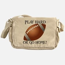 Play Hard or Go Home - Football Messenger Bag