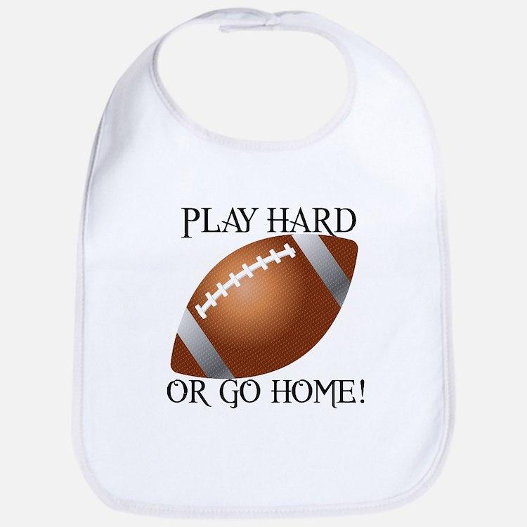 Play Hard or Go Home - Football Bib