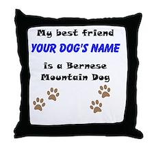 Custom Bernese Mountain Dog Best Friend Throw Pill