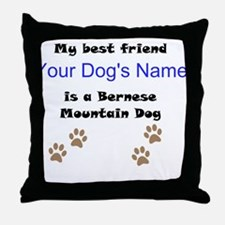 Custom Bernese Mountain Dog Best Friend Throw Pill