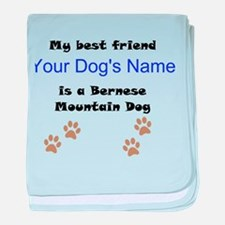 Custom Bernese Mountain Dog Best Friend baby blank