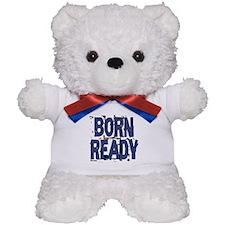 Born Ready Teddy Bear
