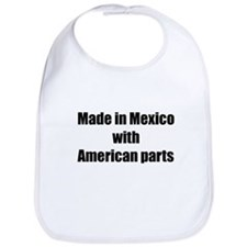 Made in Mexico with American Parts Bib