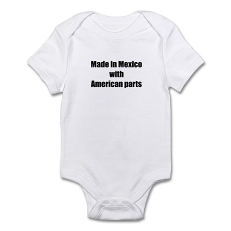 Made in Mexico with American Parts Infant Bodysuit