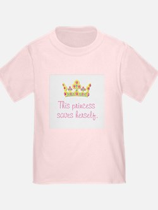 """This Princess Saves Herself"" T"